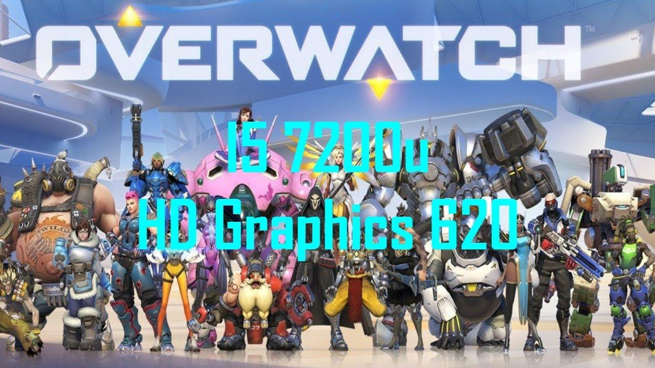 Overwatch - I5 7200u/HD Graphics 620