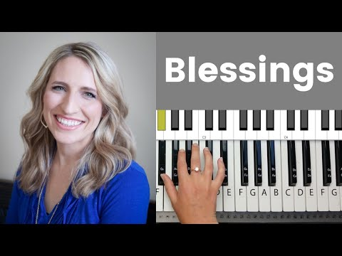 Blessings -Laura Story Piano Tutorial And Chords