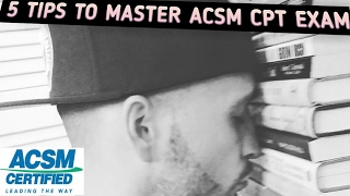 How i passed my ACSM CPT!5 TIPS For passing ACSM CPT Exam! 2017