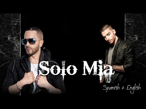 Yandel ft Maluma - Solo Mia (Spanish & English lyrics)