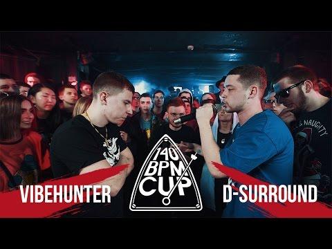 140 BPM CUP: VIBEHUNTER X D-SURROUND