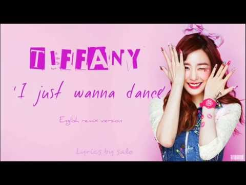 TIFFANY – I Just Wanna Dance ENGLISH VER. LYRICS (Kago Pengchi Remix)
