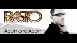 Video Basto - Again and Again [Official Video HD] download MP3, 3GP, MP4, WEBM, AVI, FLV Juli 2018