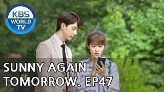 Sunny Again Tomorrow | 내일도 맑음 - Ep.47 [SUB : ENG,CHN,IND / 2018.07.18]