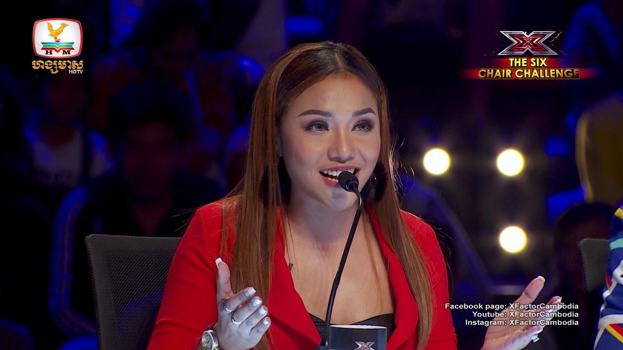 សប្ដាហ៍ថ្មី វគ្គថ្មី គឺវគ្គ The Six Chair Challenge - X Factor Cambodia
