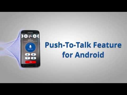 Push-To-Talk Feature For Android