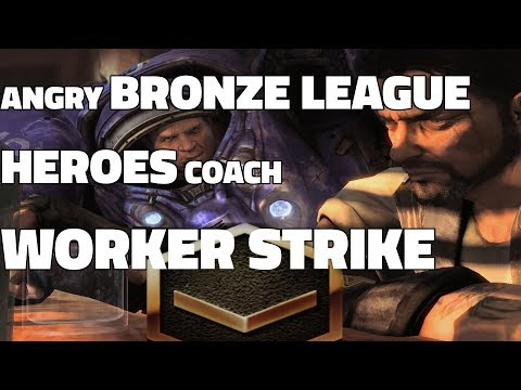 ANGRY BRONZE LEAGUE HEROES COACH - WORKER STRIKE