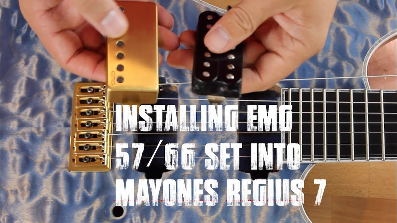Mayones Emg Pickups 57 66 Set Installation Youtube Guitar Wiring Schematics