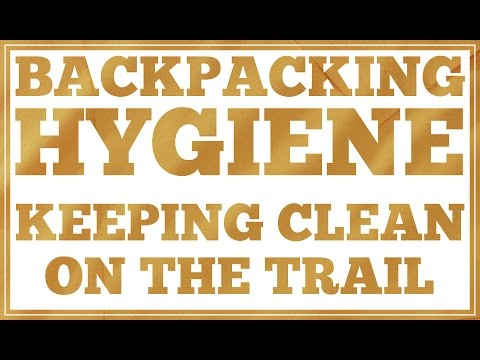 Backpacking Hygiene Keeping Clean in the Wilderness CleverHiker.com