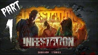 Infestation: Survivor Stories! - Gameplay/Walkthrough - Part 1 - Tough Zombies!