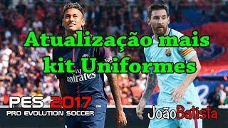 Atualização pes 2017 transferência de jogadores mais uniformes 16/08/2017