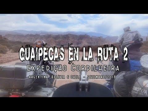 Expedição Cordilheira - Guaipecas en La Ruta 2 - Lobos do Vale Estrela/RS - AR, BO e CH de moto