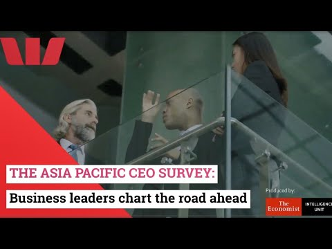 The Asia Pacific CEO survey: Business leaders chart the road ahead