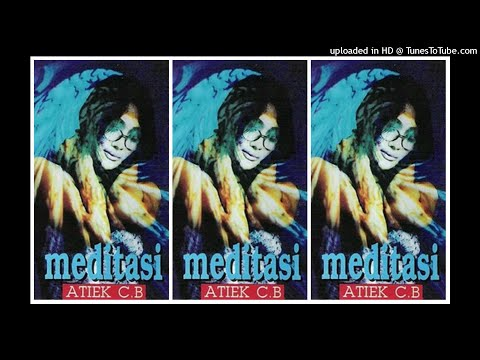 Atiek CB - Meditasi (1997) Full Album