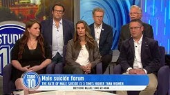 Male Suicide Forum | Studio 10