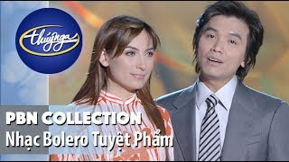 PBN Collection | Tuyệt Phẩm Bolero Hay Nhất