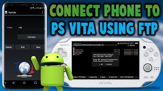 Transfer Files From Phone To PS Vita! (FTP)
