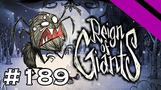 Volx Plays Don't Starve - Reign of Giants - Episode 189