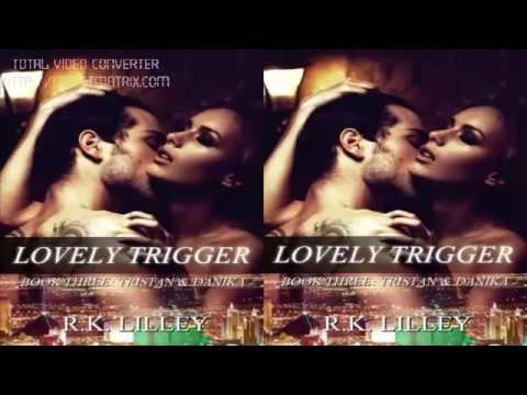 Lovely Trigger by R K  Lilley Audiobook Part 04