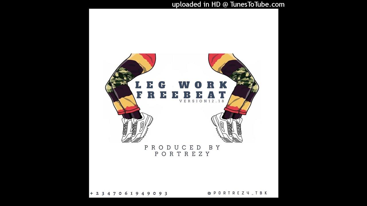 [FREE] Latest Zanku Leg Work Dance Instrumental (Prod  Portrezy TBK)