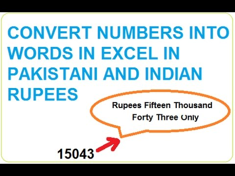 Convert Numbers into words in Excel in Indian and Pak Rupees