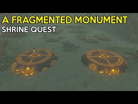 A Fragmented Monument Shrine Quest & Kah Yah Shrine Solution - Legend Of Zelda Breath Of the Wild
