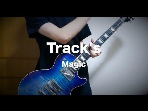 Track's - Magic 【弾いてみた】