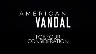 American Vandal Is The Breakout Show Of The Year