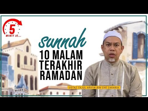 5 Minit Jer Ep 23: Sunnah 10 Malam Terakhir Ramadan