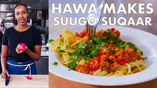 Hawa Makes Somali Pasta (Suugo Suqaar) | From the Test Kitchen | Bon Appétit