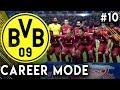 FIFA 19 Borussia Dortmund Career Mode EP10 - Another Champions League Comeback?!