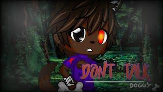 °•Don't talk•° // meme // Gacha Club // Doggy 🐶// Lazaro Studio ✨