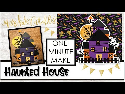 One Minute Make - Haunted House How To Halloween DIY Tutorial with FREE SVG Files