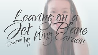 Leaving on a Jet Plane | Cover