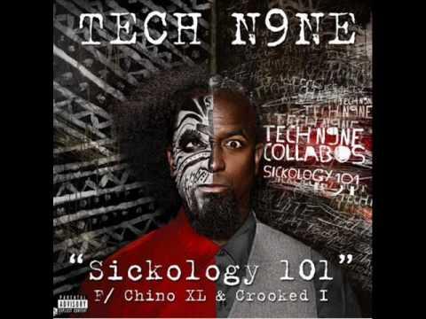 tech n9ne- sickology 101