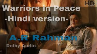 Warriors in Peace [ Hindi version ]-A.R. Rahman -Chinese Movie Song - HD -High Quality Audio