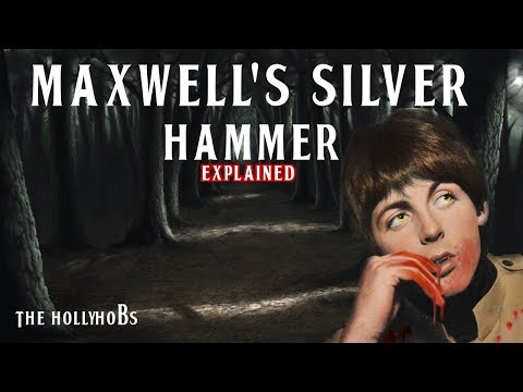 The Beatles - Maxwell's Silver Hammer (Explained) The HollyHobs