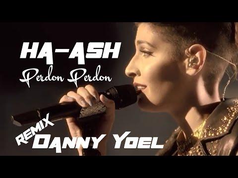 HA ASH  Perdon Perdon Remix dj danny  d(-_-)b