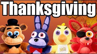 FNAF Plush - Thanksgiving 2017