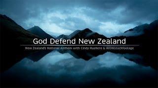 GOD DEFEND NEW ZEALAND - National Anthem of New Zealand - FULL LENGTH