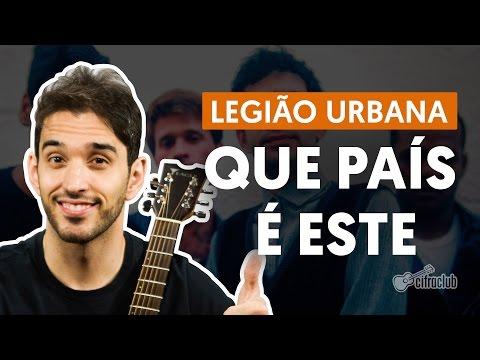 Que País é Este - Legião Urbana  de violão