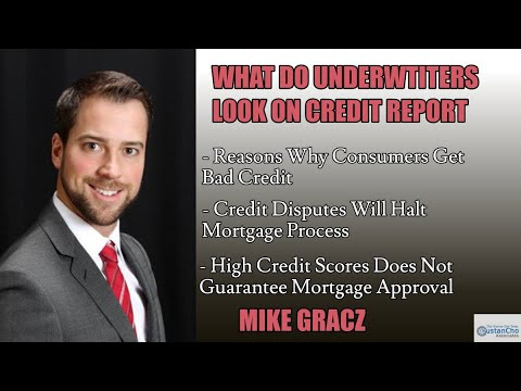 What Do Underwriters Look On Credit Report