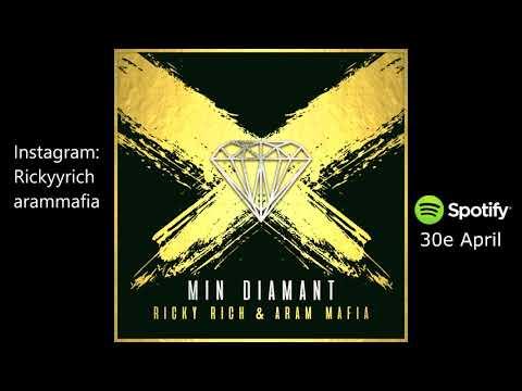 Ricky Rich & ARAM Mafia - Min Diamant