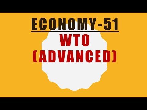 TTL - Economy 51 - WTO (ADVANCED) - GS Batch 2019    Civil Services    UPSC    IAS