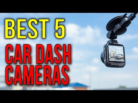BEST 5: Car Dash Cameras