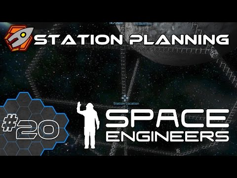 Space Engineers - Station Planning - Episode 20