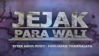 Video Jejak Para Wali # Syekh Abdul Muhyi, Pamijahan Tasikmalaya download MP3, 3GP, MP4, WEBM, AVI, FLV September 2018
