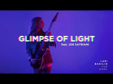 Lari Basilio - Glimpse of Light (feat. Joe Satriani) - Official Audio