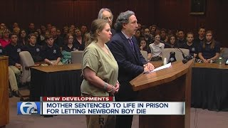 Mother sentenced to life in prison for letting newborn die