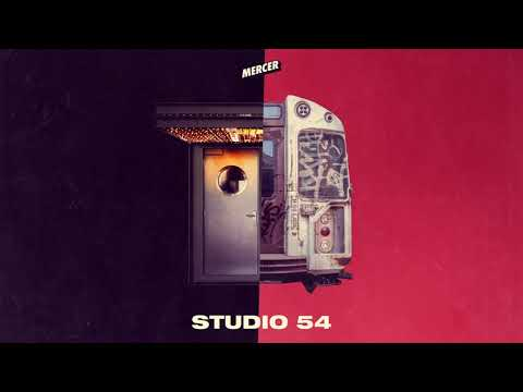 MERCER - Studio 54 (Original Mix)